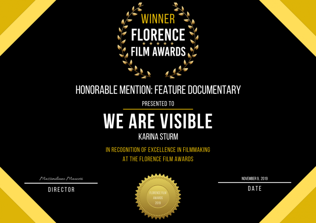 Urkunde: Honorable Mention Best Documentary We Are Visible