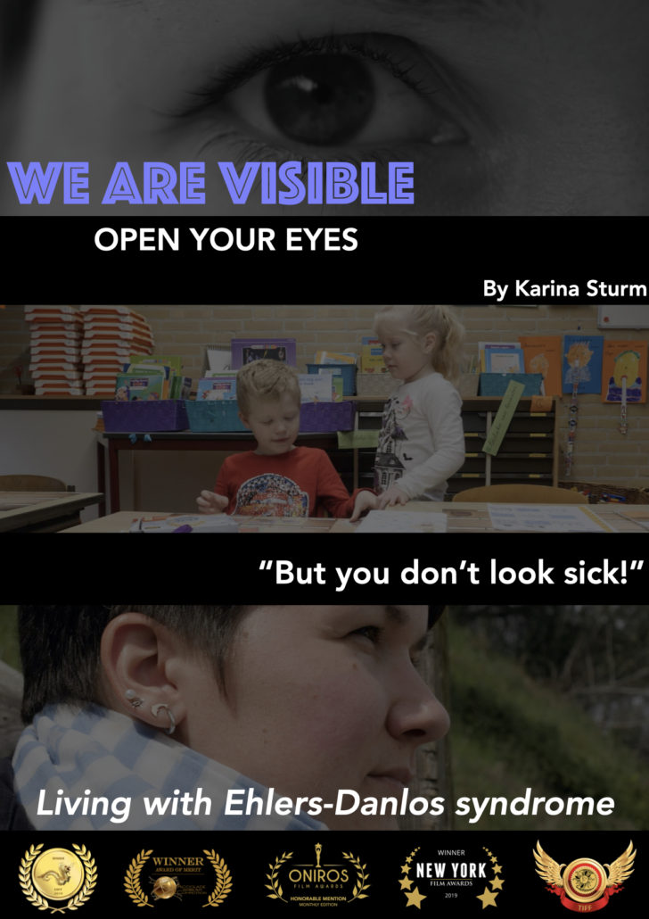 Filmposter 'We Are Visible': Open your Eyes, by Karina Sturm, 'But you don't look sick', Living with Ehlers-Danlos syndrome
