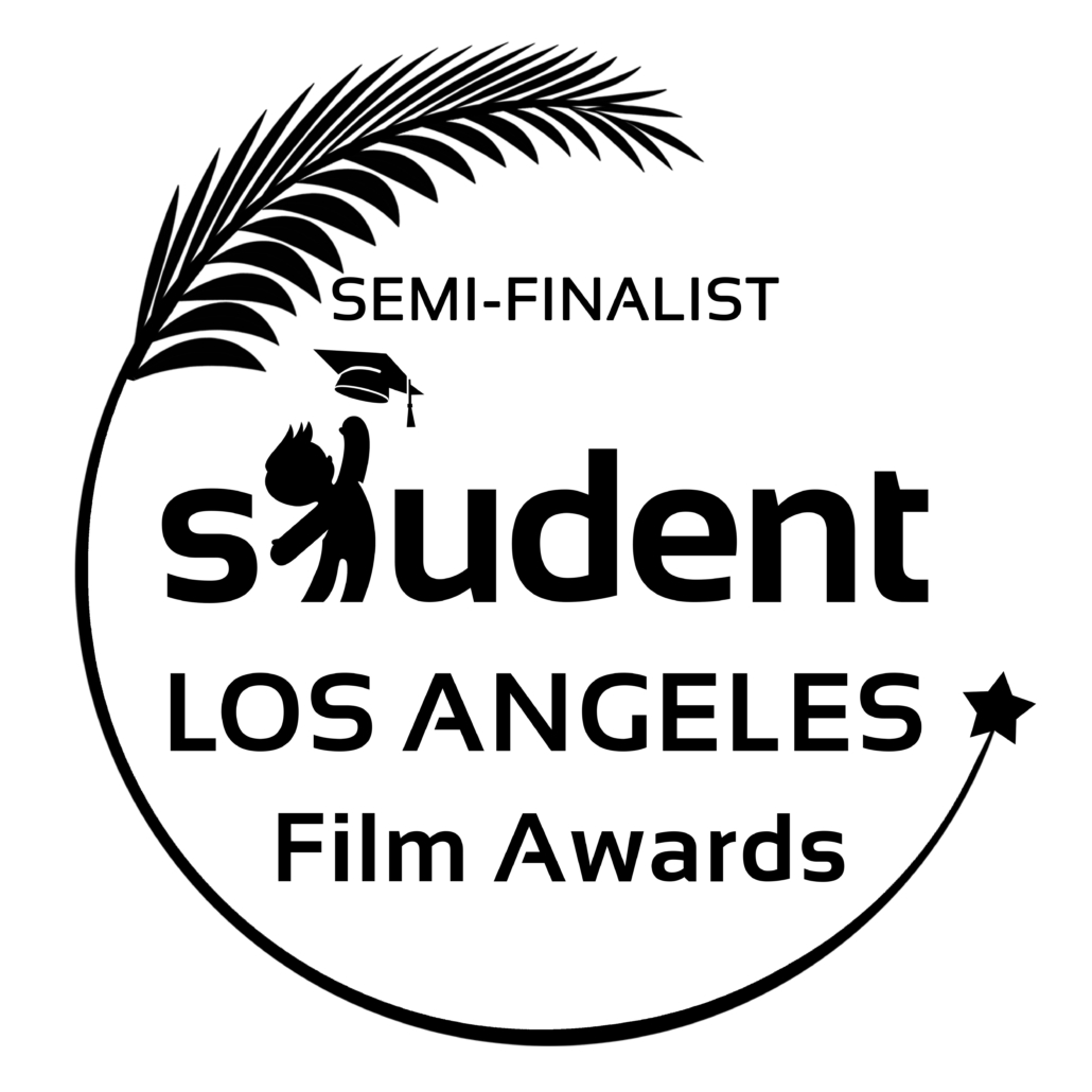 Film Laurel: Semi-finalist Student Los Angeles Film Awards